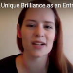 How to Discover your Unique Brilliance as an Entrepreneur with Michelle Shaeffer
