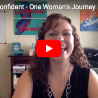 Fearful to Confident – One Woman's Journey